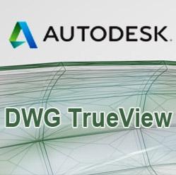 Autodesk DWG TrueView (โปรแกรมเปิดไฟล์งานออกแบบ ไฟล์ DWG ของ AutoCAD) :