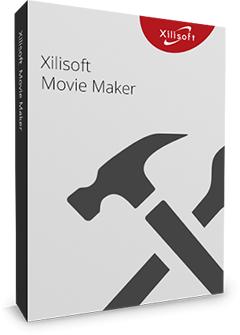 โปรแกรมตัดต่อวีดีโอXilisoft Movie Maker