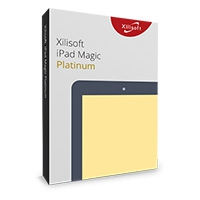 Xilisoft iPad Magic Platinum (โปรแกรม Xilisoft iPad Magic Platinum ถ่ายโอนไฟล์ iPad)