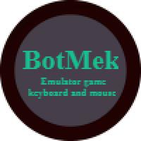 BotMek (โปรแกรมปรับแต่ง Macros เพิ่มประสิทธิภาพการเล่นเกมออนไลน์)